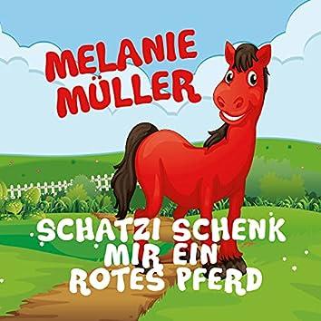 Schatzi schenk mir ein rotes Pferd