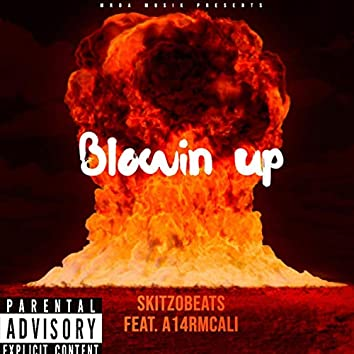 Blowin' Up (feat. A14rmcali)