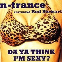 N-Trance Featuring Rod Stewart - Da Ya Think I'm Sexy? - Blow Up - INT 8 84451 2