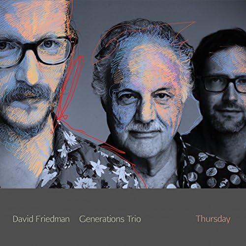 David Friedman Generations Trio feat. David Friedman, Oliver Potratz & Tilo Weber