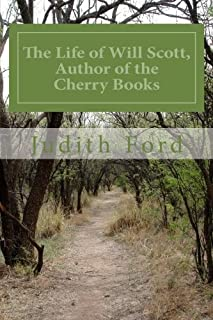 The Life of Will Scott, Author of the Cherry Books