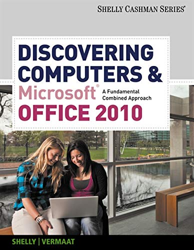 Discovering Computers & Microsoft Office 2010: A...
