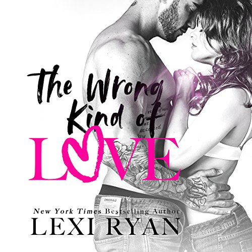 The Wrong Kind of Love audiobook cover art