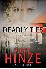 Deadly Ties: A Novel (Crossroads Crisis Center Book 2) Kindle Edition
