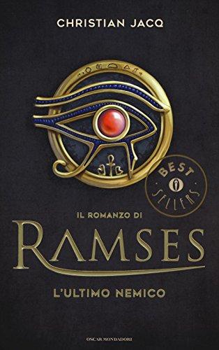 L'ultimo nemico. Il romanzo di Ramses (Vol. 5)