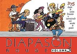 Diapason Rouge, volume 3 : Carnet de 370 chants de variété française et internationale avec accords de guitare