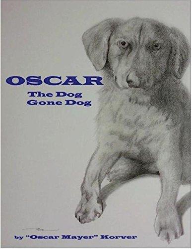 OSCAR, the dog gone dog