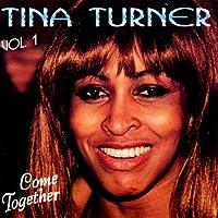Tina Turner: Vol.1: Come...