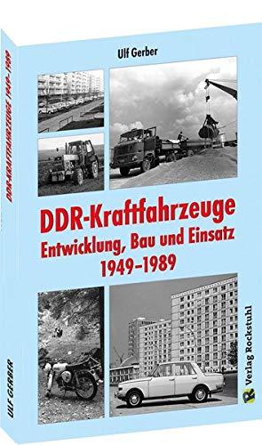 DDR-Kraftfahrzeuge – Entwicklung, Bau und Einsatz 1949–1989