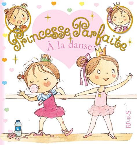 Princesse parfaite, Tome 31 : Zoé à la danse