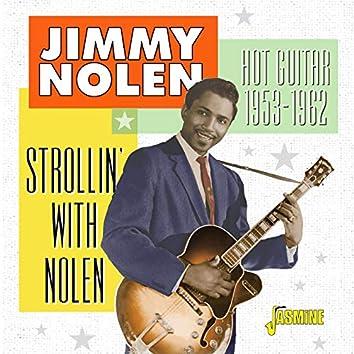 Strollin' with Nolen: Hot Guitar (1953-1962)
