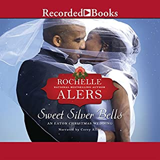 Sweet Silver Bells                   By:                                                                                                                                 Rochelle Alers                               Narrated by:                                                                                                                                 Corey Allen                      Length: 8 hrs and 18 mins     110 ratings     Overall 4.5
