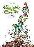 Super Environman - Tome 01