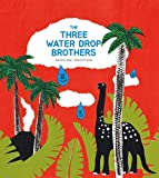 The Three Water Drop Brothers