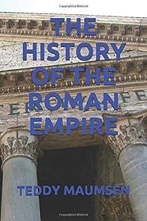 THE HISTORY OF THE ROMAN EMPIRE