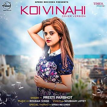 Koi Vi Nahi - Single