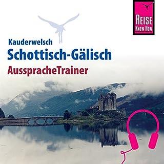 Schottisch-Gälisch (Reise Know-How Kauderwelsch AusspracheTrainer) Titelbild