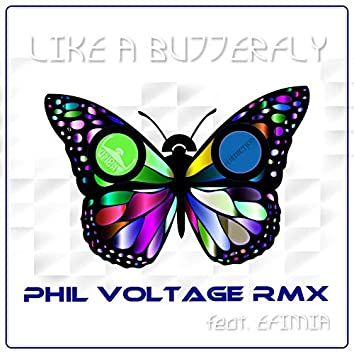 Like a Butterfly (Phil Voltage Remix)