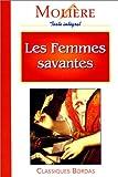 MOLIERE/CB FEMM.SAVANTES (Ancienne Edition) - Bordas - 01/01/1994