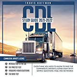 CDL Study Guide 2021-2022: Everything You...