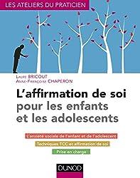 couverture livre l'affirmation de soi pour les enfants et les adolescents Anne Françoise Chaperon