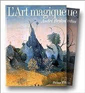 L'art magique d'André Breton