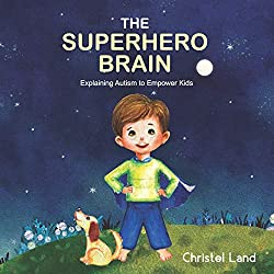 Big sister, Little brother,The Superhero brain, explaining autism to empower kids