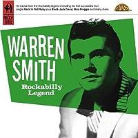 Rockabilly Legend - The Classic Recordings 1956-59 by Warren Smith (2009-06-16)