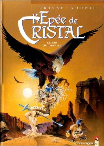 L'Epée de cristal - Tome 4 : Le Cri du Grouse