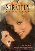 Dorothy Stratten The Untold Story