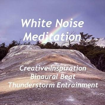 Creative Inspiration - Binaural Beat Thunderstorm Entrainment
