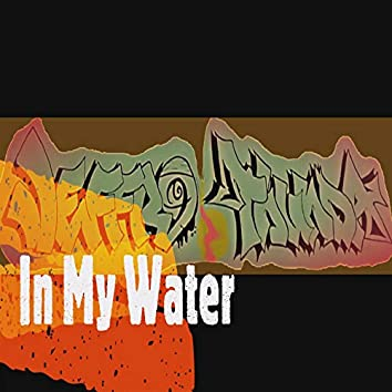 In My Water
