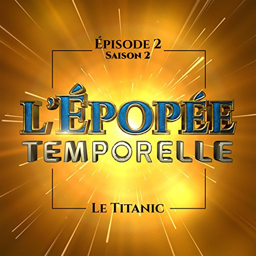 Le Titanic audiobook cover art