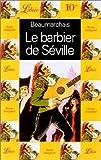 Le barbier de Séville (Classiques français) - PHIDAL INC. - 01/01/1998