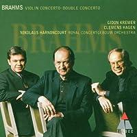 Johannes Brahms: Violin Concerto in D major, Op. 77 / Double Concerto in A minor, Op. 102 - Gidon Kremer / Clemens Hagen / Royal Concertgebouw Orchestra / Nikolaus Harnoncourt