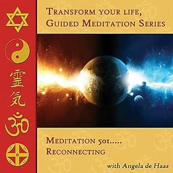 Meditation 501, Reconnecting