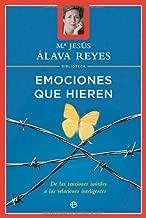 Emociones que hieren (Psicología y salud) (Spanish Edition)