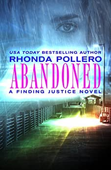 Abandoned (Finding Justice) by [Rhonda Pollero]
