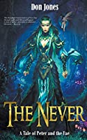 The Never: A Tale of Peter and the Fae