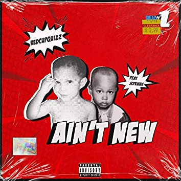 Ain't New (feat. JC Penns)