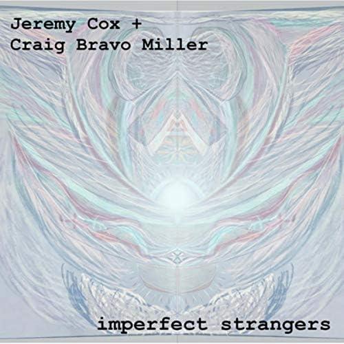 Jeremy Cox & Craig Bravo Miller