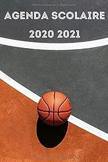 Agenda Scolaire 2020 2021: Agenda de BASKET Semainier et Journalier pour Garcon et Fille..