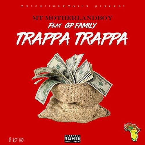 Trappa Trappa (feat. GP Family) [Explicit]