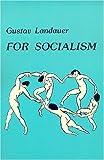 For Socialism by Gustav Landauer (1978-06-01)