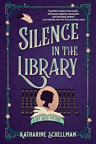 Image of Silence in the Library: A Lily Adler Mystery (LILY ADLER MYSTERY, A)