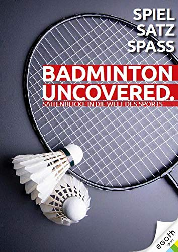 Badminton Uncovered