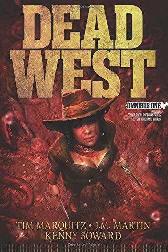 Dead West: Omnibus One