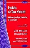 Produits de Taux d'Intérêt - Méthodes dynamiques d'évaluation et de couverture (avec exercices corrigés)