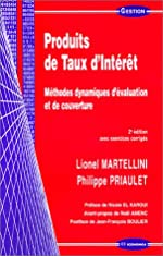 Produits de taux d'intérêt - Méthodes dynamiques d'évaluation et de couverture (avec exercices corrigés) de Lionel Martellini
