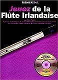 jouez de la flûte Irlandaise (+ CD)